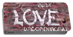 Just Love Unconditional  Portable Battery Charger by Cathy  Beharriell