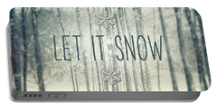 Let It Snow Winter And Holiday Art Christmas Quote Portable Battery Charger by Lisa Russo