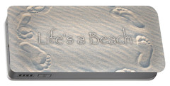 Lifes A Beach With Text Portable Battery Charger by Charlie and Norma Brock