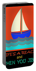 Portable Battery Charger featuring the digital art Life's A Reach And Then You Jibe by Vagabond Folk Art - Virginia Vivier
