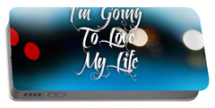 Love My Life Portable Battery Charger by Marvin Blaine