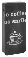 No Coffee No Smile Portable Battery Charger