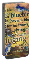Singing Bluebird Cole Porter Painted Quote Portable Battery Charger