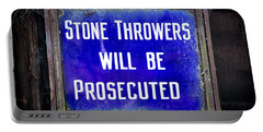 Portable Battery Charger featuring the photograph Stone Throwers Be Warned by Adrian Evans