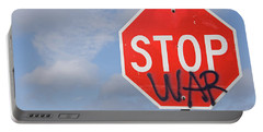 Portable Battery Charger featuring the photograph Stop War Sign by Charles Beeler