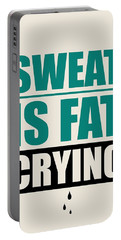 Sweat Is Fat Crying Gym Motivational Quotes Poster Portable Battery Charger