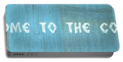 Welcome To The Cottage Portable Battery Charger by Michelle Calkins