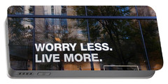 Worry Less Live More  Portable Battery Charger