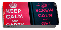 Portable Battery Charger featuring the photograph Keep Calm And Carry On by Nina Prommer