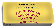 2 Timothy 1 7 God Has Not Given Us A Spirit Of Fear Portable Battery Charger