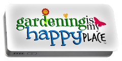 Gardening Is My Happy Place Portable Battery Charger by Shelley Overton