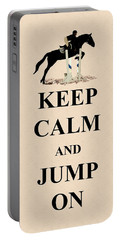 Keep Calm And Jump On Horse Portable Battery Charger by Patricia Barmatz