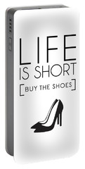 Life Is Short , Buy The Shoes Portable Battery Charger