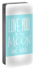 Portable Battery Charger featuring the digital art Love You To The Moon And Back by Marianna Mills