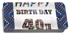 40th Happy Birthday Greeting Cards Pillows Curtains Phone Cases Tote By Navinjoshi Fineartamerica Portable Battery Charger