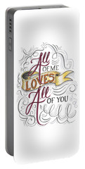 All Of Me Loves All Of You Portable Battery Charger by Cindy Garber Iverson