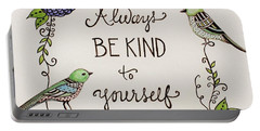 Always Be Kind To Yourself Portable Battery Charger