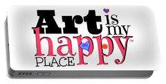 Art Is My Happy Place Portable Battery Charger by Shelley Overton