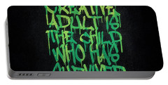 Graffiti Tag Typography The Creative Adult Is The Child Who Has Survived  Portable Battery Charger