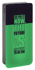 Go For It Now Gym Quotes Poster Portable Battery Charger