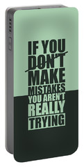 If You Donot Make Mistakes You Arenot Really Trying Gym Motivational Quotes Poster Portable Battery Charger