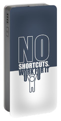No Shortcuts Work For It Gym Motivational Quotes Poster Portable Battery Charger