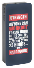 Strength Anyone Can Workout For An Hour Gym Motivational Quotes Poster Portable Battery Charger