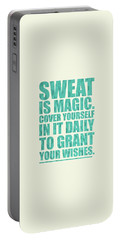 Sweat Is Magic. Cover Yourself In It Daily To Grant Your Wishes Gym Motivational Quotes Poster Portable Battery Charger