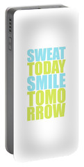 Sweat Today Smile Tomorrow Motivational Quotes Portable Battery Charger