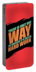 There Is Only One Way To Success Its Called Hard Work Gym Motivational Quotes Portable Battery Charger