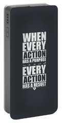 When Every Action Has A Purpose Every Action Has A Result Gym Motivational Quotes Portable Battery Charger