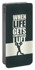 When Life Gets Complicated I Lift Gym Inspirational Quotes Poster Portable Battery Charger