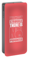 Without Struggle There Is No Progress Gym Motivational Quotes Poster Portable Battery Charger