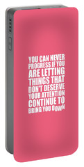 You Can Never Progress If You Are Letting Gym Inspirational Quotes Poster Portable Battery Charger