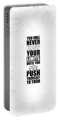 You Will Never Know Your Limits Until You Push Yourself To Them Gym Motivational Quotes Poster Portable Battery Charger