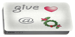 Portable Battery Charger featuring the digital art Give Love At Christmas by Linda Prewer
