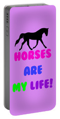 Horses Are My Life Portable Battery Charger