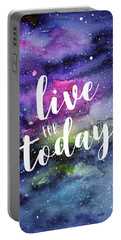 Live For Today Galaxy Watercolor Typography  Portable Battery Charger