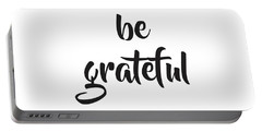 Be Grateful Portable Battery Charger