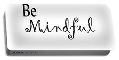 Be Mindful Portable Battery Charger by Kerri Mortenson