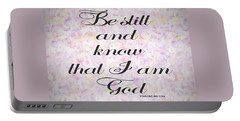 Be Still And Know I Am God Bible Psalm Typography Portable Battery Charger by Georgeta Blanaru