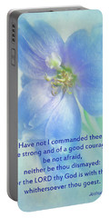 Portable Battery Charger featuring the photograph Be Strong And Of Good Courage by David and Carol Kelly
