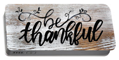 Be Thankful Portable Battery Charger