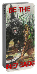Be The Honey Badger Portable Battery Charger