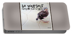 Be Yourself Portable Battery Charger by Irma BACKELANT GALLERIES