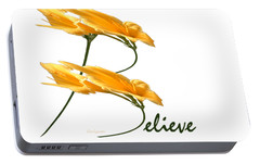 Portable Battery Charger featuring the digital art Believe Shirt by Ann Lauwers