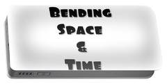 Bending Space And Time, Einstein, Possibility Quotes, Art Prints, Motivational Posters Portable Battery Charger