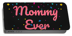 Bestie Mommy Ever Mothers Day Gift Portable Battery Charger