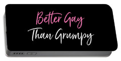 Better Gay Than Grumpy Portable Battery Charger