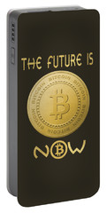 Portable Battery Charger featuring the digital art Bitcoin Symbol Logo The Future Is Now Quote Typography by Georgeta Blanaru